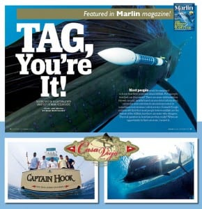 We are proud to be Featured in Marlin Magazine and take great pride in being assosiated with such a great conservation program.